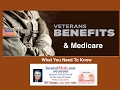 Veterans Benefits & Medicare-What You Need Too Know