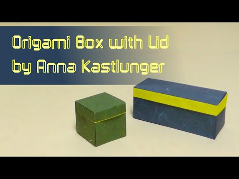 Origami Tutorial: Box with Lid from a single sheet (Anna Kastlunger)
