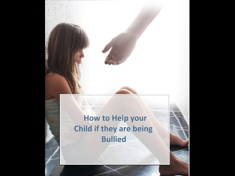 How to help your child if they are being Bullied