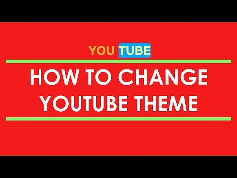 how to change youtube theme
