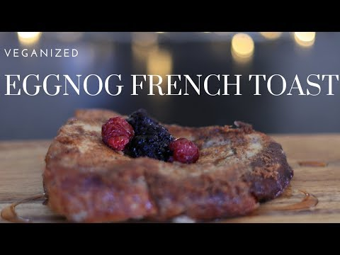 How to make eggnog french toast vegan