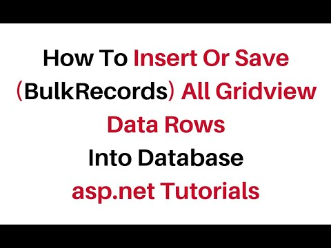How To Insert Bulk Data From Gridview To Database In asp.net c# 4.6
