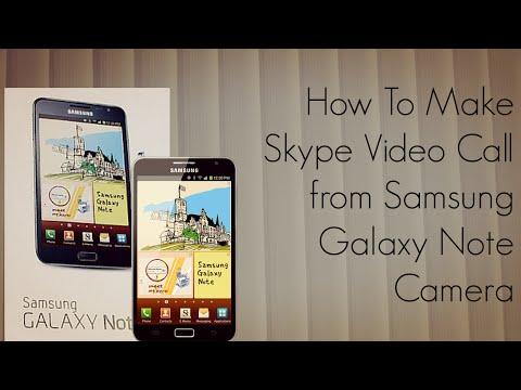 How to Make a Skype Video Call from Samsung Galaxy Note Camera - PhoneRadar