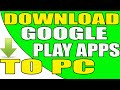 How to Download Google Play Store Apps directly to your Windows PC Without Using Software