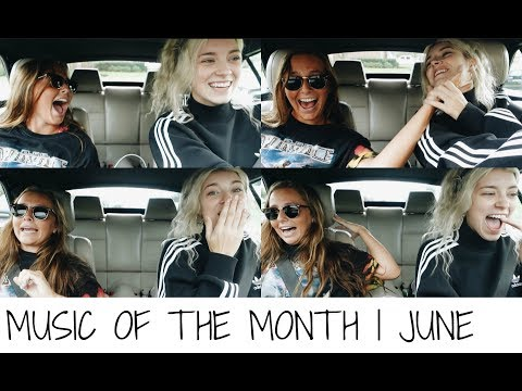 MUSIC OF THE MONTH | JUNE 17