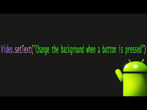 Android Change the background color when button is pressed - 9 - Beginner