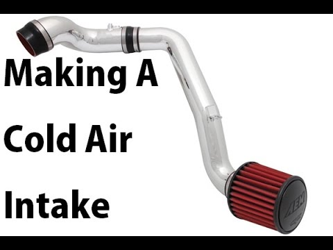 Making A Cold Air Intake For My Car