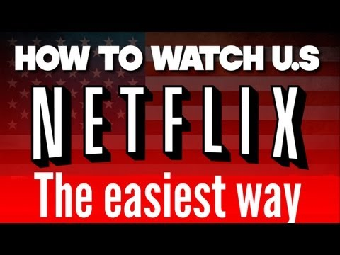How to get US netflix the EASIEST AND FASTEST WAY on your PC