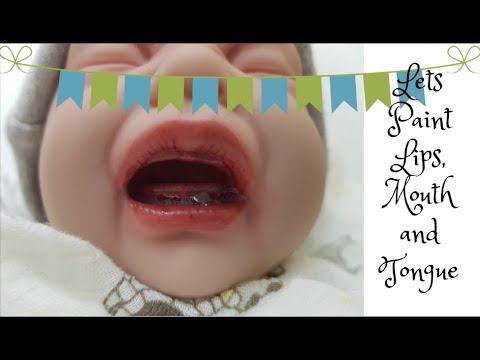 How to Paint Reborn Baby Lips, Mouth and Tongue