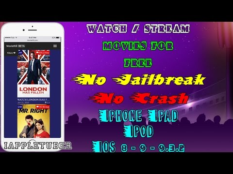 Watch / Stream New Movies FREE iOS 8 - 9 - 9.2.1 - 9.3.2 (No Jailbreak/No Crash) iPhone, iPad, iPod