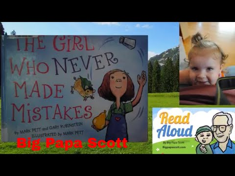 Read Aloud! The Girl Who Never Made Mistakes by Mark Pett and Gary Rubinstein