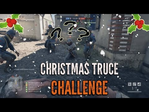 Battlefield 1 Christmas Truce CHALLENGE! HOW HARD IS IT?