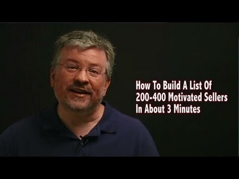 How To Build A List Of 200 to 400 Motivated Sellers In 3 Minutes - Real Estate Investing