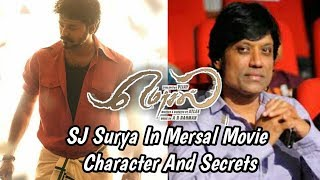 SJ Surya After Spyder Mersal Movie Character And Secrets || Vijay || Miracle Masti ||
