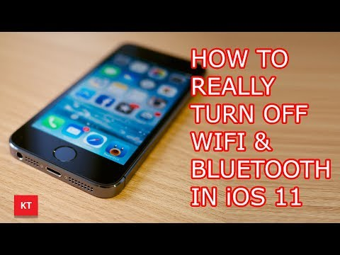 How to really turn off WiFi and Bluetooth in iOS 11