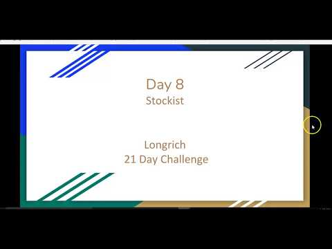 Day 8 of the 21 Day Longrich challenge – Stockist