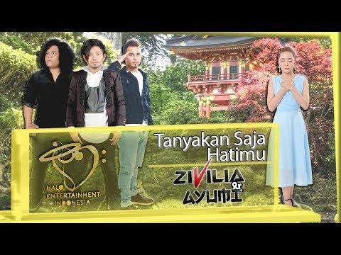 Zivilia Tanyakan Saja Hatimu (feat. Ayumi)