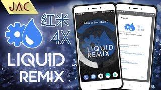 Liquid Remix Official v9 1 1 with Oreo 8 1 0 for Redmi 5A