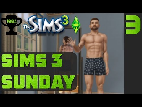 First Kiss and first WooHoo - Sims 3 Sunday Ep. 3 [Completionist Sims 3 Walkthrough PC]