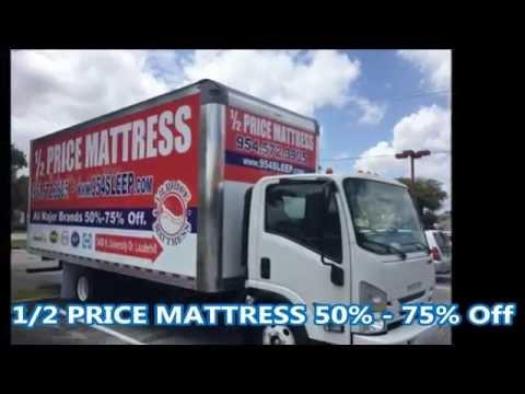 1/2 Price Mattress 50% to 70% Off 954.572.3905