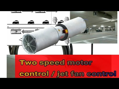 Jet fan control and working / two speed motor control and working