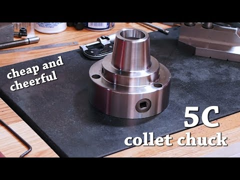 Cheap and Cheerful 5C Collet Chuck
