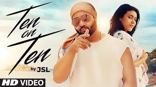 JSL: Ten On Ten (Full Song) Navi Ferozpurwala | Latest Punjabi Songs 2018