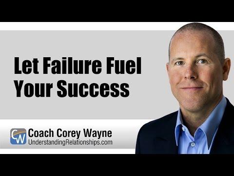 Let Failure Fuel Your Success