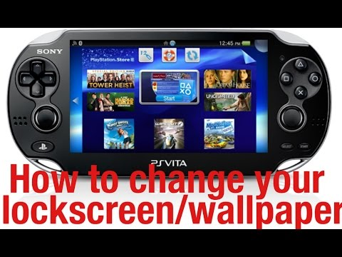 How To Change Your Wallpaper and Lockscreen on your PS VITA