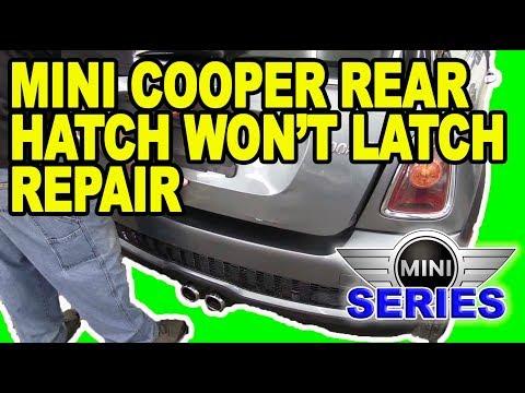 Mini Cooper Rear Hatch Won't Latch Repair