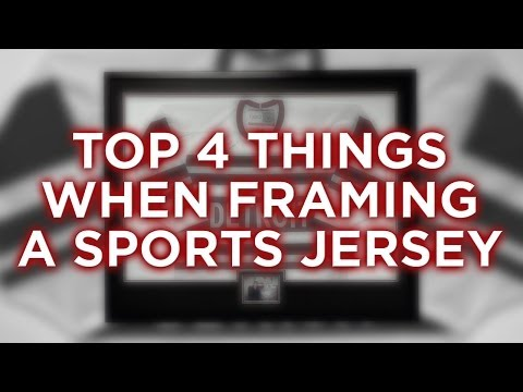 Top 4 Things When Framing a Jersey - FASTFRAMEeagan.com