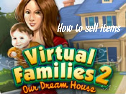 How To Sell Items - Virtual Families 2
