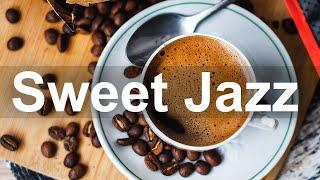Sweet Morning Jazz - Good Mood Spring Coffee Jazz Music to Relax