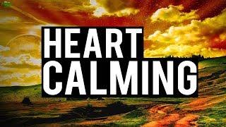 HEART CALMING RECITATION