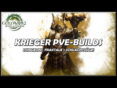 Guild Wars 2 | Krieger PvE-Builds | Update: Heart of Thorns