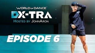 Dx-tra Featuring Johnaron   Episode 6