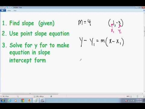 Equation of a Line given point and slope