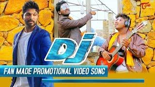 DJ   Duvvada Jagannadham Promotional Song | Fan Made | Music Video 2017 | By Ram Laxman Brothers