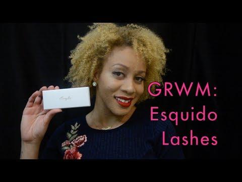 GRWM: Esqido Lashes