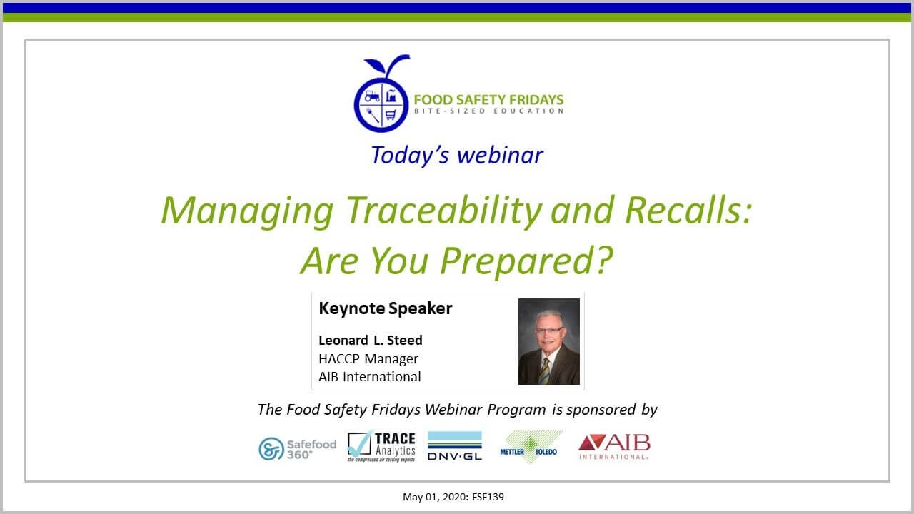 Managing Traceability and Recalls: Are You Prepared?