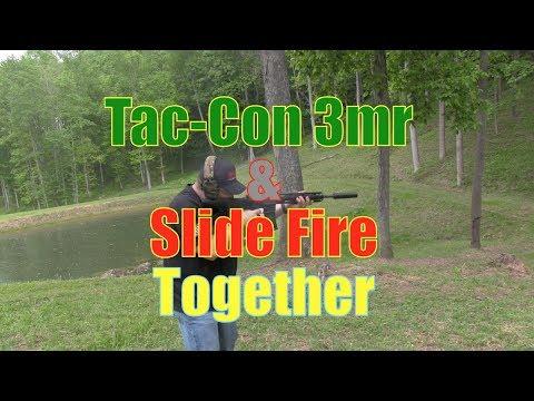 Tac-Con 3MR & Slide Fire Stock Together On The Same Gun!