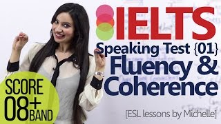 IELTS speaking test – Part 01 – Fluency and Coherence (Improve your Band score)