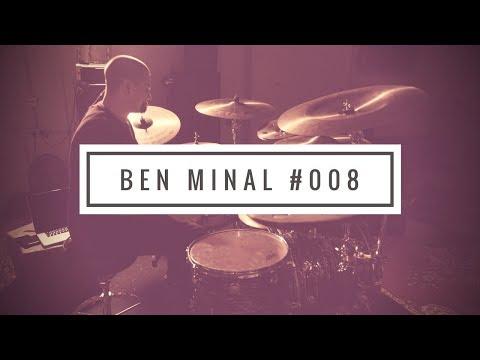 Ben Minal #008   Wait For It....