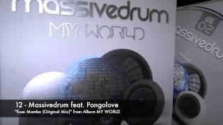 12  Massivedrum Feat Pongolove  Esse Mambo Original Mix