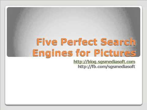 Five Perfect Search Engines for Pictures, Best Image Search Engine