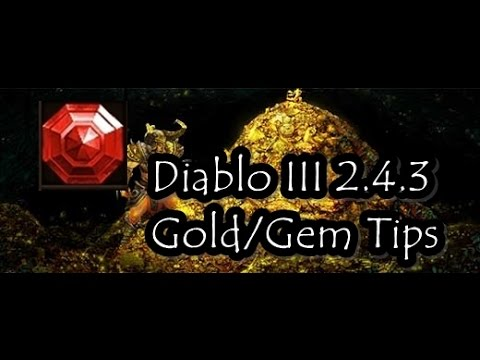 Diablo 3 2.4.3 Gold/Gem farming tips.