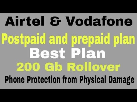 Airtel and Vodafone New Best plan | Postpaid And Prepaid Plan | 200 Gb data Rollover | Hindi