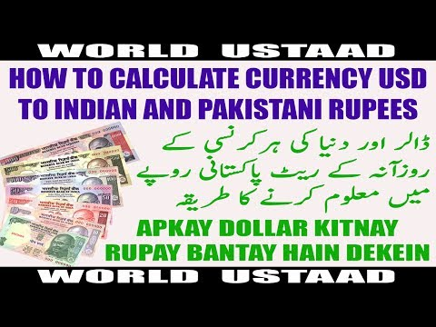 How to Calculate Currency USD to Indian and Pakistani Rupees
