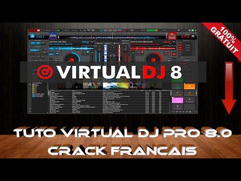 🎧 VIRTUAL DJ PRO 8.0 + CRACK  LICENCE INFINITY [FR] 2018