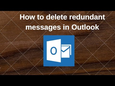 How to delete redundant messages in Outlook